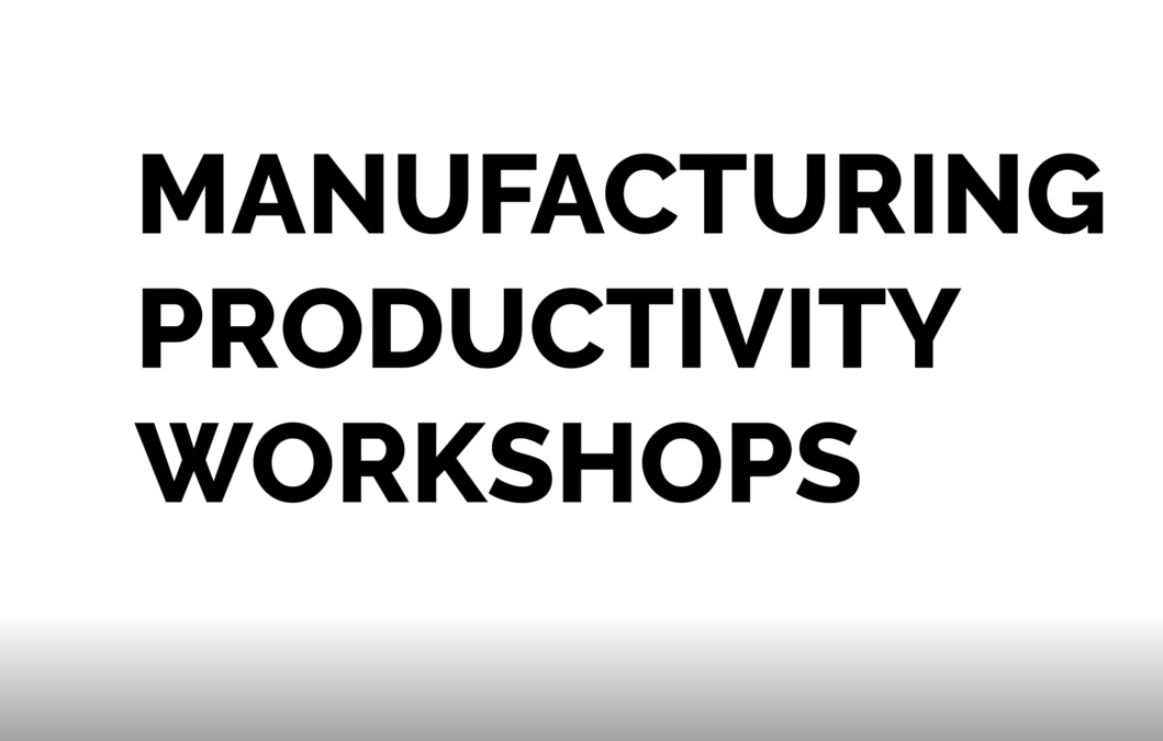 Manufacturing Productivity Workshops 2019